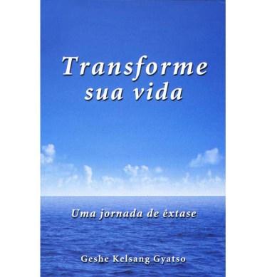 Transforme sua vida